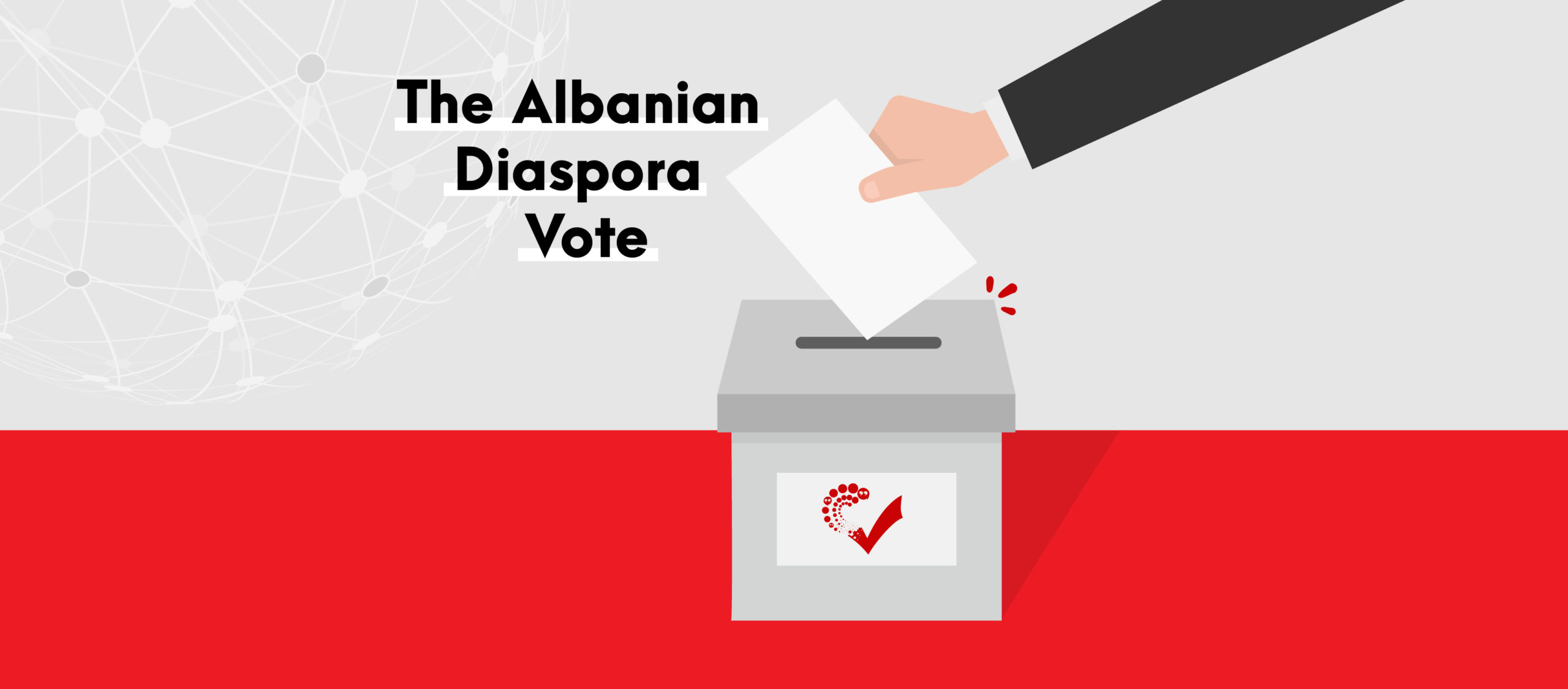 The Albanian Diaspora Vote: Infusing Democracy in Albania